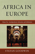 Africa in Europe: Interdependencies, Relocations, and Globalization