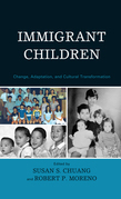 Immigrant Children: Change, Adaptation, and Cultural Transformation