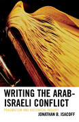 Writing the Arab-Israeli Conflict: Pragmatism and Historical Inquiry
