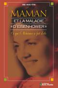 """Maman et la maladie """"d'Eisenhower"""""""