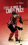 C'est la faute à Carey Price