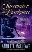 Surrender to Darkness: A Soul Gatherer Novel