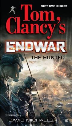 Tom Clancy's Endwar: The Hunted: The Hunted