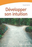 Dvelopper son intuition