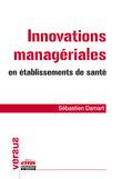 Innovations managériales en établissements de santé