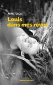 Louis dans mes rêves