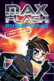 Max Flash - Mission 6