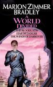 A World Divided: (Darkover Omnibus #5)
