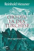 Cho Oyu. La Dea Turchese
