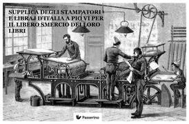 Supplica degli stampatori e dei libraj d'Italia per il libero smercio dei loro libri