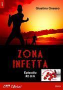 Zona infetta ep. #2