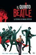 Il quinto Beatle. Edizione Deluxe