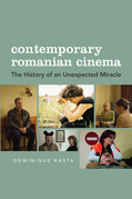 Contemporary Romanian Cinema: The History of an Unexpected Miracle