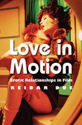 Love in Motion: Erotic Relationships in Film
