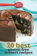 Betty Crocker 20 Best Gluten-Free Dessert Recipes
