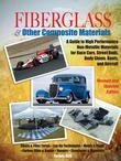 Fiberglass and Other Composite MaterialsHP1498: A Guide to High Performance Non-Metallic Materials for AutomotiveRacing and Marine Use. Includes Fiber
