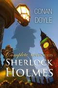 Sherlock Holmes: Complete Adventures