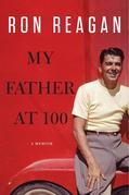 My Father at 100: A Memoir