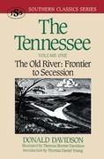 The Tennessee: The Old River: Frontier to Secession