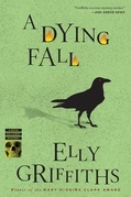 A Dying Fall: A Ruth Galloway Mystery