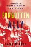 Forgotten Ally: China¿s World War II, 1937-1945
