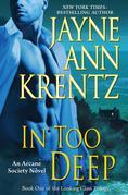 In Too Deep: Book One of the Looking Glass Trilogy
