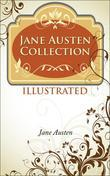 Jane Austen Collection : ILLUSTRATED with Audio Books and Exclusive Bonus Offers
