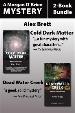 Morgan O'Brien Mysteries 2-Book Bundle: Cold Dark Matter / Dead Water Creek