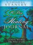 40-Day Healing Journal: God's Word: The Tree of Life