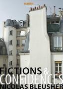 Fictions & Confidences