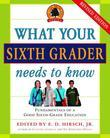 What Your Sixth Grader Needs to Know: Fundamentals of a Good Sixth-Grade Education