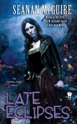 Late Eclipses: An October Daye Novel