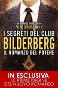 I segreti del club Bilderberg. Il romanzo del potere