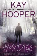 Hostage: A Bishop/Special Crimes Unit Novel