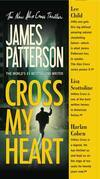 James Patterson - Cross My Heart