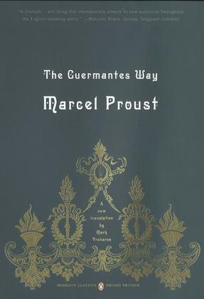 The Guermantes Way: In Search of Lost Time, Volume 3 (Penguin Classics Deluxe Edition)