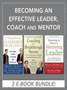 Becoming an Effective Leader, Coach and Mentor EBOOK BUNDLE