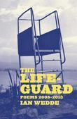 The Lifeguard: Poems 20082013