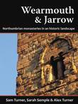 Wearmouth & Jarrow: Northumbrian Monasteries in an Historic Landscape