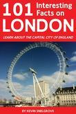 101 Interesting Facts on London: Learn about the Capital City of England