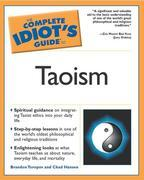 The Complete Idiot's Guide to Taoism