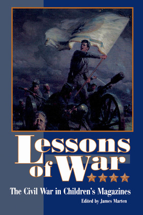 Lessons of War: The Civil War in Children's Magazines
