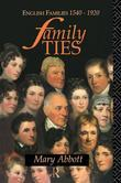 Family Ties: English Families 1540-1920