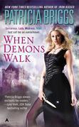 Patricia Briggs - When Demons Walk