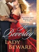 Lady Beware: A Novel of the Company of Rogues
