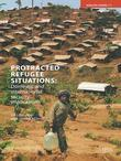Protracted Refugee Situations: Domestic and International Security Implications