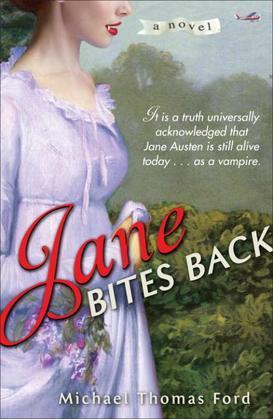Jane Bites Back: A Novel