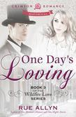 One Day's Loving: Book 3 of the Wildfire Love Series