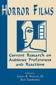 Horror Films: Current Research on Audience Preferences and Reactions