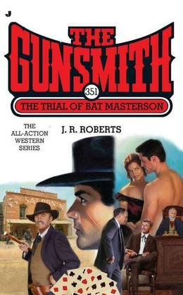 The Gunsmith #351: The Trial of Bat Masterson